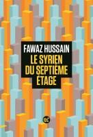 Le Syrien du septième étage, Fawaz Hussain (par Théo Ananissoh)