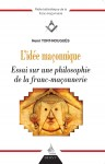 L'idée maçonnique, Henri Tort-Nouguès