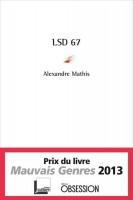 LSD 67, Alexandre Mathis