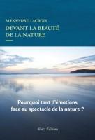 Devant la beauté de la nature, Alexandre Lacroix (par Arnaud Genon)