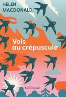 Vols au crépuscule, Helen Macdonald (par Charles Duttine)