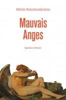 Mauvais anges, Mènis Koumandarèas (par Jean-François Mézil)