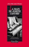 La Main de Joseph Castorp, Joao Ricardo Pedro