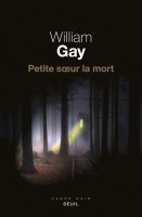Petite sœur la mort, William Gay