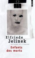 Enfants des morts, Elfriede Jelinek (par Cyrille Godefroy)