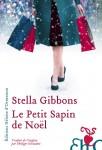 Le Petit Sapin de Noël, Stella Gibbons (par Catherine Dutigny)