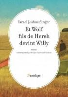 Et Wolf fils de Hersh devint Willy, Joshua Singer (L'Antilope)