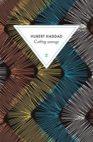 Casting sauvage, Hubert Haddad
