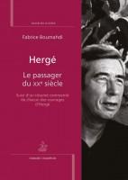 Hergé Le passager du XXe siècle, Fabrice Boumahdi