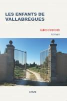 Les enfants de Vallabrègues, Gilles Brancati, par Murielle Compère-Demarcy