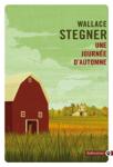 À propos de Une journée d'automne, William Stegner, par Yasmina Mahdi