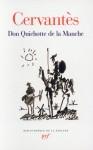 Un lecteur adoubé (Lecture de Don Quichotte de la Manche de Cervantès en La Pléiade) - 3