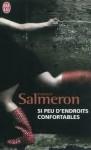 Si peu d'endroits confortables, Fanny Salmeron