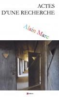 Actes d'une recherche, Alain Marc (par Patrick Devaux)