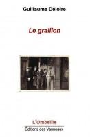 Le graillon, Guillaume Déloire