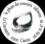 Un poète qui édite des poètes : à propos des éditions Le Phare du Cousseix