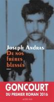 De nos frères blessés, Joseph Andras