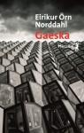 Gaeska, Eiríkur Örn Norðdahl (par Léon-Marc Levy)
