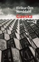 Gaeska, Eiríkur Örn Norđdahl (par Christelle Brocard)