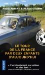 Le Tour de la France par deux enfants d'aujourd'hui, Pierre Adrian, Philibert Humm (par Lionel Bedin)