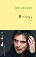 Reviens, Samuel Benchetrit (par Didier Bazy)