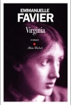 Virginia, Emmanuelle Favier (par Guy Donikian)