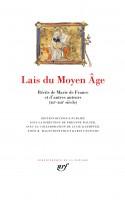 Lais du Moyen Âge, Récits de Marie de France et d'autres auteurs (XIIᵉ-XIIIᵉ siècle) en la Pléiade (par Matthieu Gosztola)