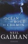 L'Océan au bout du chemin, Neil Gaiman