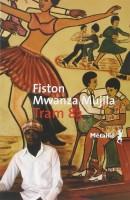Tram 83, Fiston Mwanza Mujila