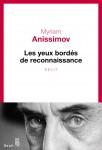 Les yeux bordés de reconnaissance, Myriam Anissimov