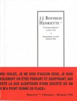 Correspondance (1764-1770), J-J. Rousseau, Henriette, Yannick Séité