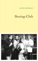 Boxing-Club, Daniel Rondeau