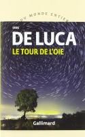 Le tour de l'oie, Erri De Luca (par Philippe Leuckx)