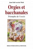 Orgies et bacchanales, Jean-Noël von der Weid