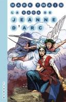 La Saga de Jeanne d'Arc, Mark Twain (par Myriam Bendhif-Syllas)