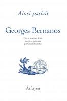 Ainsi parlait, Georges Bernanos (par Marc Wetzel)