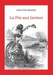 La Fée aux larmes, Jean-Yves Masson
