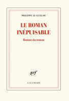 Le Roman inépuisable, Roman du roman, Philippe Le Guillou (par Philippe Chauché)