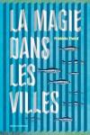 La Magie dans les villes, Frédéric Fiolof