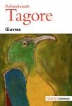 Œuvres, Rabindranath Tagore (par Matthieu Gosztola)