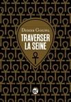 Traverser la Seine, Didier Goupil