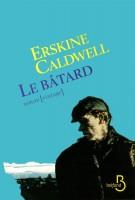 Le bâtard, Erskine Caldwell