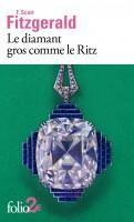 Le diamant gros comme le Ritz, Francis Scott Fitzgerald (par Catherine Dutigny)