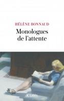 Monologues de l'attente – Hélène Bonnaud (par Cyrille Godefroy)