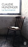 La Survivance, Claudie Huntzinger