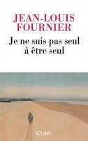 Je ne suis pas seul à être seul, Jean-Louis Fournier (par Nathalie de Courson)