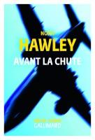 Avant la chute Noah Hawley (Gallimard) - JJ. Bretou