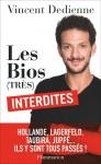 Les bios (très) interdites, Vincent Dedienne