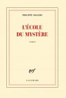 L'Ecole du Mystère, Philippe Sollers