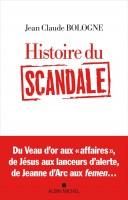 Histoire du scandale, Jean Claude Bologne, par Michel Host
